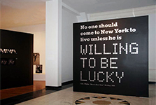 "Willing to be Lucky <br/><span class=""sub"">Museum of the <br/>City of New York</span>"