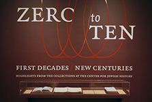 "Zero to Ten<br/><span class=""sub"">Center for Jewish History</span>"