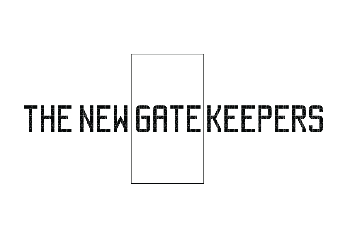 The New Gatekeepers