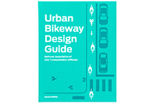 Urban Bikeway Design Guide <br/>Island Press Edition